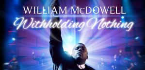 williammcdowell_withholdingnothing_620