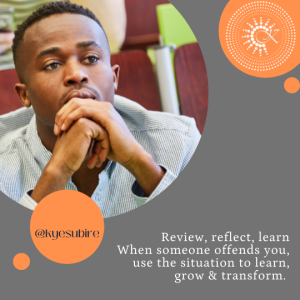 A young man thinking and the quote: Review, reflect, learn. When someone offends you, use the situation to learn, grow and transform
